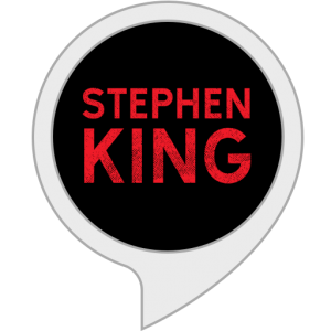 The Stephen King Library Amazon Alexa Skill and Google Action